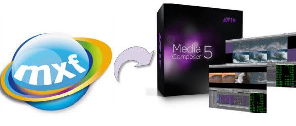 Best MXF to Avid MC Converter- Bringing  MXF files into Avid