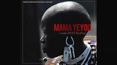 G NAKO ft BEN POL (BEN PAUL) - MAMA YEYO