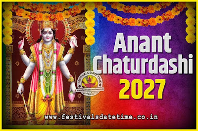 2027 Anant Chaturdashi Pooja Date and Time, 2027 Anant Chaturdashi Calendar
