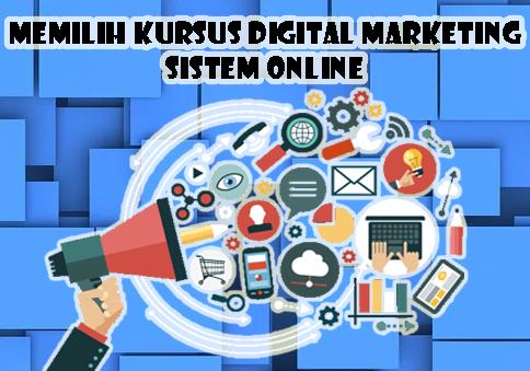 5 Tips Memilih Kursus Digital Marketing Sistem Online