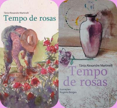 Tempo de rosas. Tânia Alexandre Martinelli.
