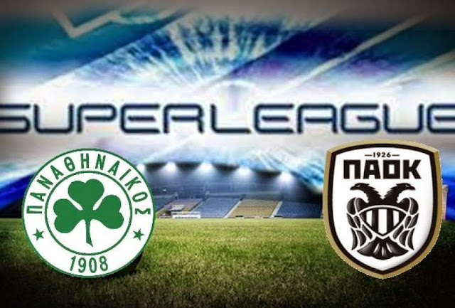 ΠΑΝΑΘΗΝΑΪΚΟΣ - ΠΑΟΚ  Panathinaikos vs Paok     live streaming