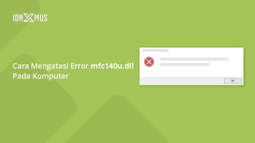 mfc140u.dll windows 7 64 bit