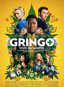 Gringo – Vivo ou Morto 2018 Dublado