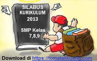 Download Silabus SMP Kurikulum 2013 K13, tomatalikuang.com