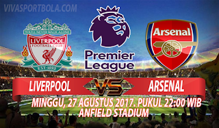Prediksi Liverpool vs Arsenal 27 Agustus 2017