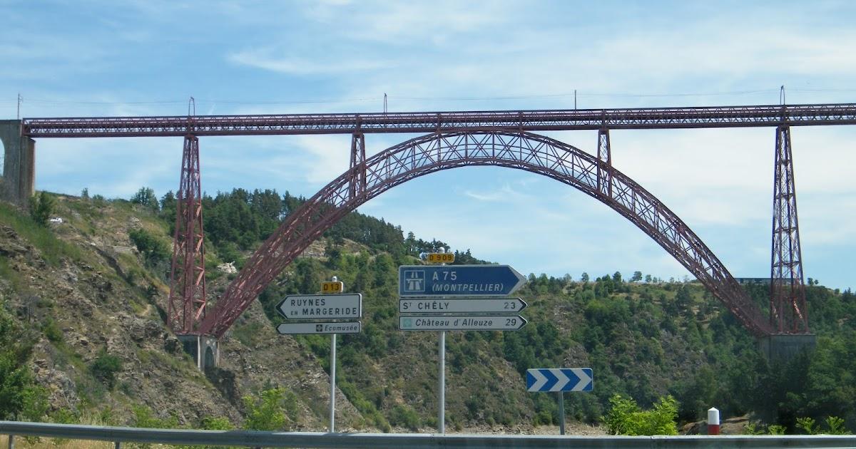 Le Pont de Garabit - La Première Réalisation de Gustave Eiffel - Cantal - France