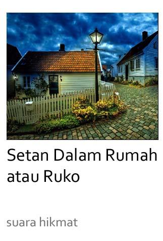 SETAN DALAM RUMAH