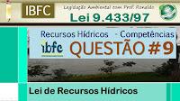 Questão Comentada | Recursos Hídricos | IBFC