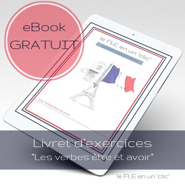 eBook gratuit, ressources Français, livret d'exercices, Les verbes être et avoir