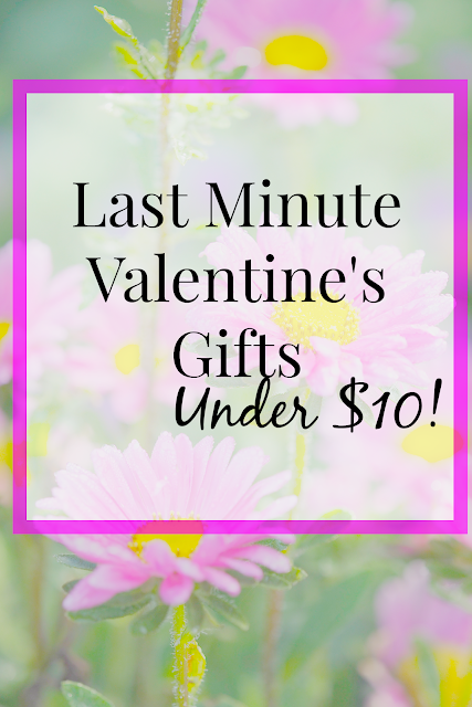 Last Minute Valentine's Gifts Under $10