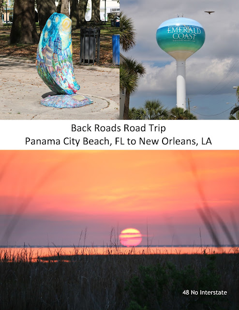 48 No Interstate Back Roads Road Trip Panama City Beach, Florida to New Orleans, Louisiana