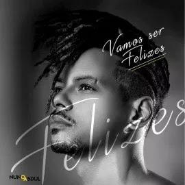 BAIXAR MP3    Nuno Abdul - Vamos Ser Felizes    2019
