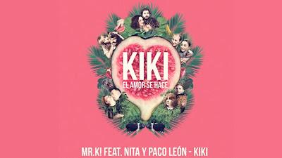 Mr.K! Ft. Nita y Paco León - Kiki