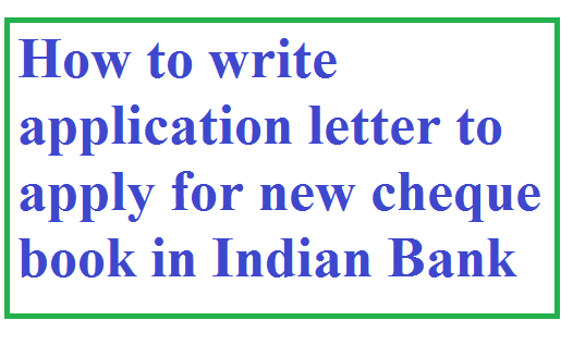 How to write application letter to apply for new cheque book in application letter to apply for new cheque book in indian bank altavistaventures Gallery