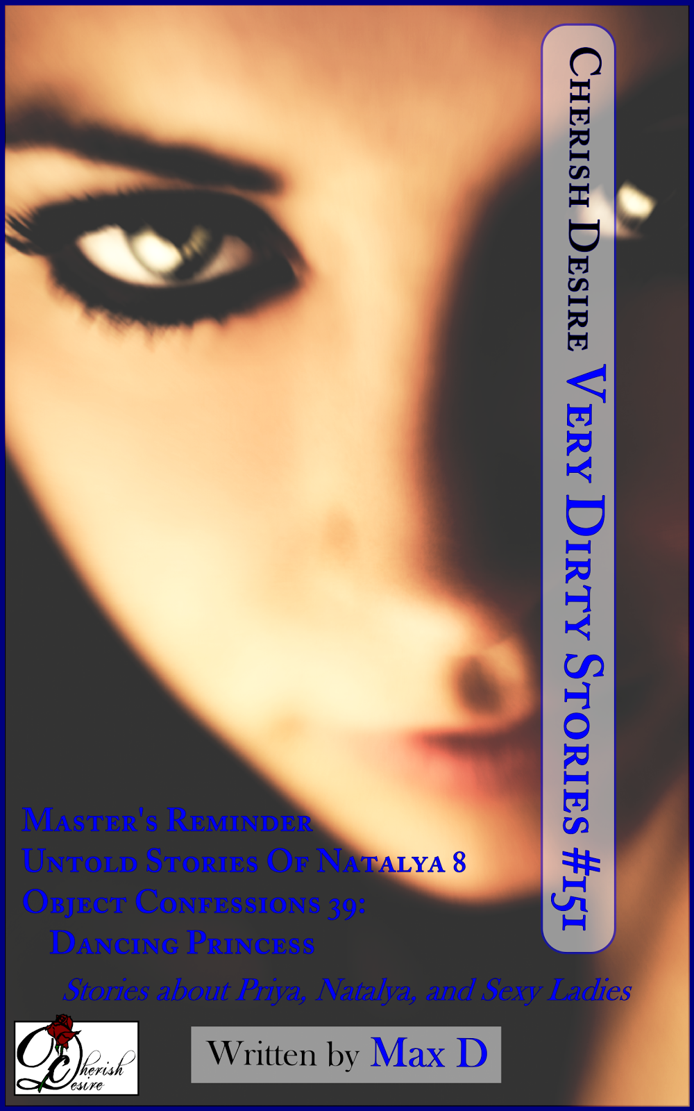 Cherish Desire: Very Dirty Stories #151, Max D, erotica