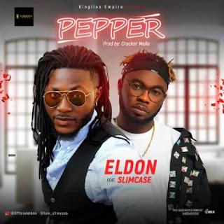 Eldon ft Slimcase - Pepper (prod. by Cracker Mallo)