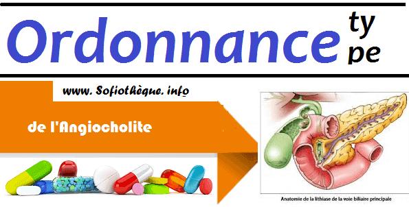 Ordonnance Type de l'Angiocholite
