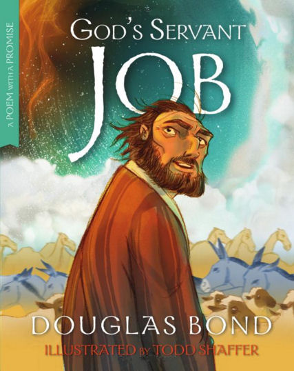 God's Servant Job by Douglas Bond (5 star review)