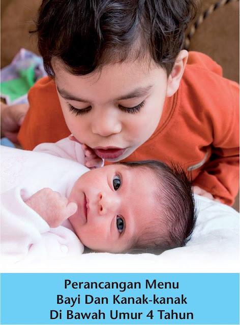 Panduan Perancangan Menu Makanan Bayi dan Kanak-Kanak Bawah 4 Tahun