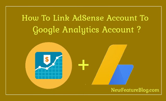 AdSense Account को Google Analytics से Link कैसे करे