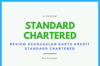 Semua Hal Yang Perlu Kamu Ketahui Tentang Kartu Kredit Standard Chartered