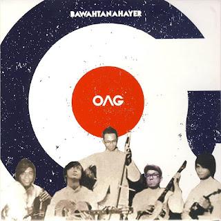 OAG - Bawahtanahayer MP3