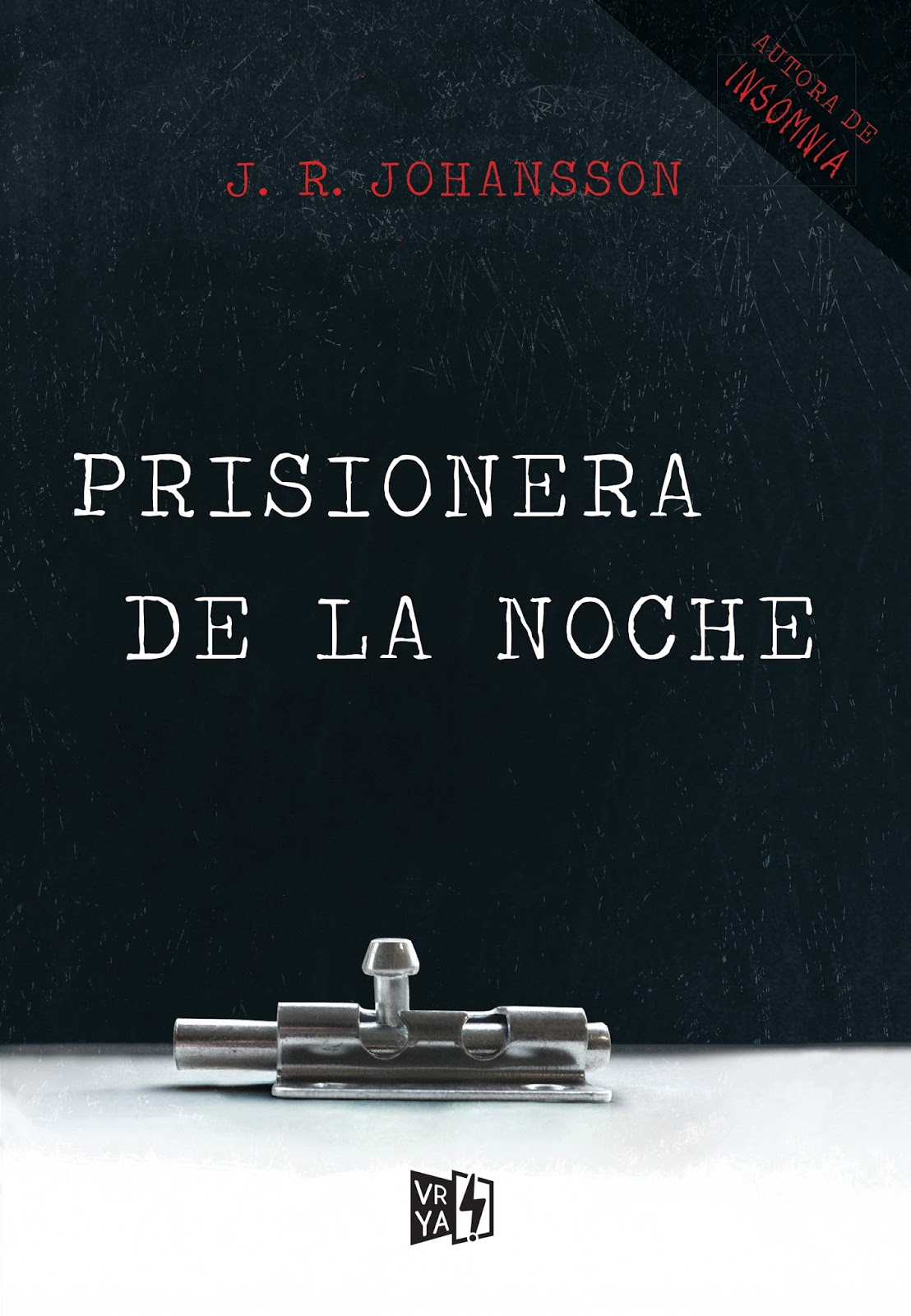 La prisionera de la noche - VRYA - Distribuidora Inca Novedades Literarias de Marzo - Leerlo Todo