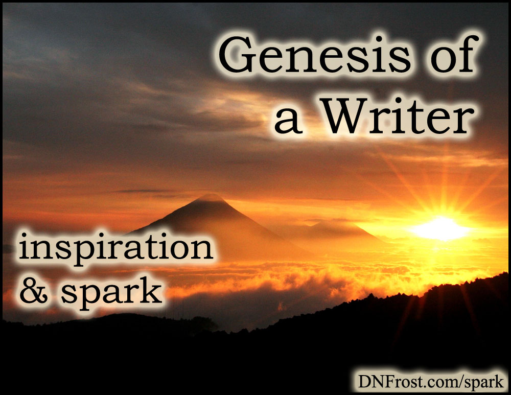 Genesis of a Writer: how the stories started http://www.dnfrost.com/2015/11/genesis-of-writer-inspiration-spark.html #TotKW Inspiration and spark by D.N.Frost @DNFrost13 Part 1 of a series.
