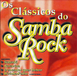 Os Clássicos Do Samba Rock - Kaskatas Records
