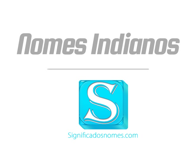 Nomes Indianos e Hindus