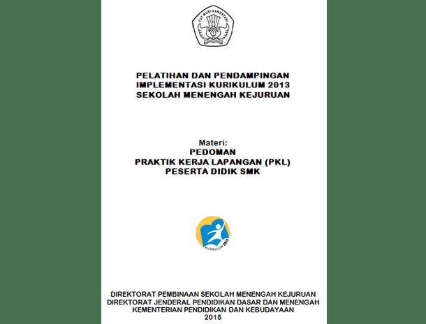 Pedoman PKL (Praktik Kerja Lapangan) Peserta Didik SMK 2018