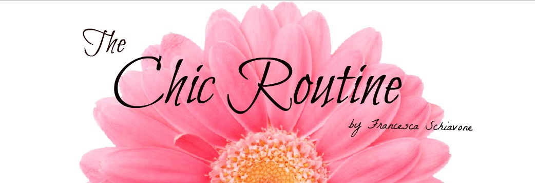 The Chic Routine