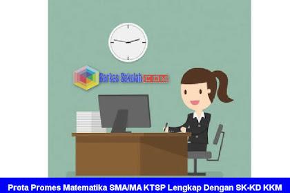 Prota Promes Matematika SMA/MA KTSP Lengkap Dengan SK-KD dan KKM