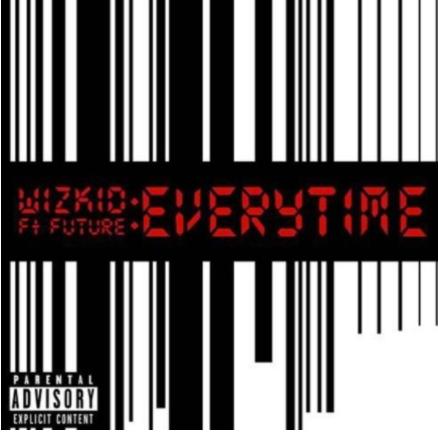 Music: Wizkid – Everytime ft. Future
