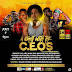 Sponsored post: FLYGERIANS & H.N.D RECORDS PRESENTS A NIGHT WITH THE C.E.O'S