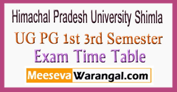 Himachal Pradesh University Shimla UG PG 1st 3rd Semester Time Table 2017-18
