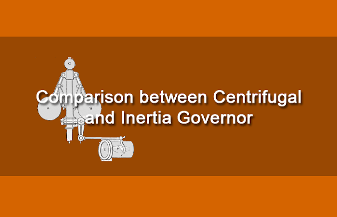 Comparison between Centrifugal and Inertia Governor