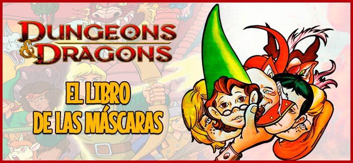 Dragones y mazmorras: El libro de las máscaras (1985)