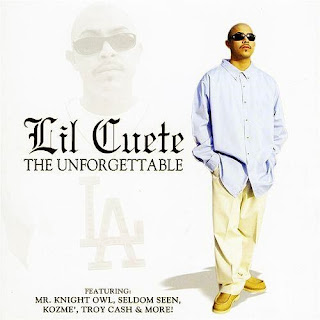 Lil Cuete - The Unforgettable (2001)