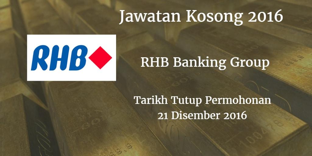 Jawatan Kosong RHB Banking Group 21 Disember 2016