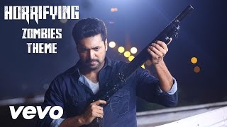 Miruthan – Horrifying Zombies Theme Song _ Jayam Ravi, Lakshmi Menon _ D. Imman
