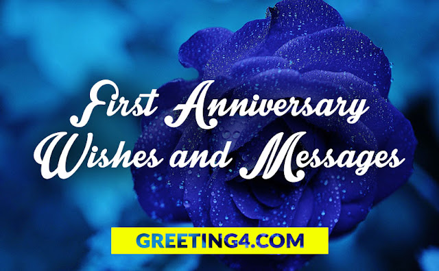 1st Anniversary Wishes - First Anniversary Messages