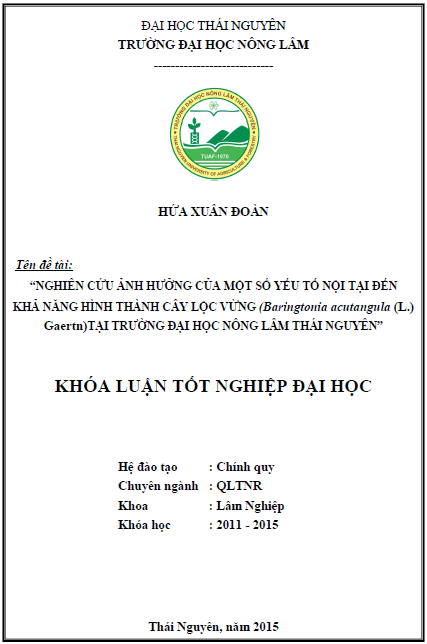 Nghiên cứu ảnh hưởng của một số yếu tố nội tại đến khả năng hình thành cây hom Lộc vừng (Barringtoria acutangula (L.) Gaertn) tại Trường Đại học Nông Lâm Thái Nguyên