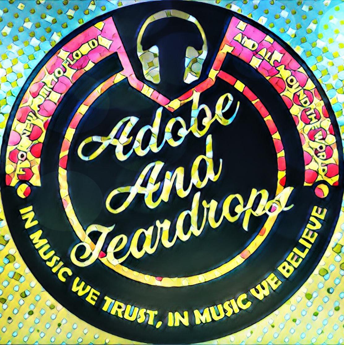 Adobe and Teardrops: Adobe & Teardrops -- Episode 53