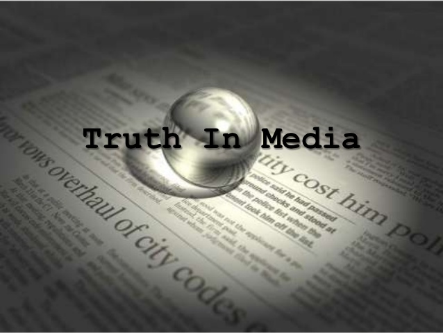 truth in media Government, media, censorship and terrorism – perhaps we can't handle the truth 644 words | 3 pages government, media, censorship and terrorism – perhaps we can't handle the truth government and media influencing each other is a tender ethical situation.