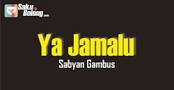 Lirik Lagu Sabyan Gambus - Ya Jamalu