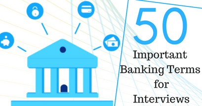 50 Important Banking Terms for Interviews | Bank Exams Today