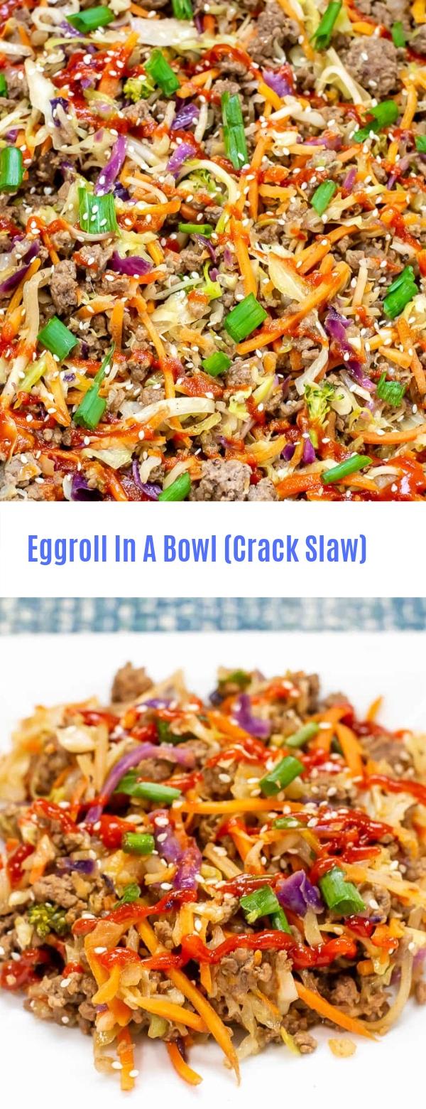 Eggroll In A Bowl (Crack Slaw)