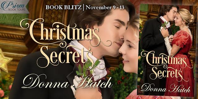 Christmas Secrets by Donna Hatch – Blitz + Giveaway